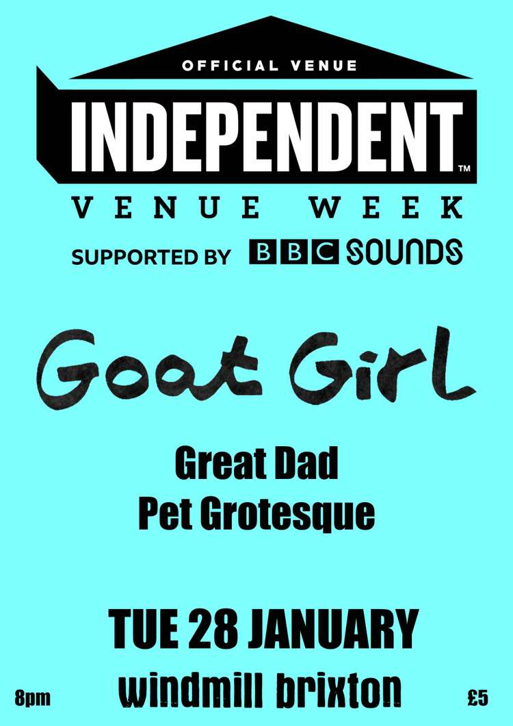 #IVW20 - GOAT GIRL, Great Dad, Pet Grotesque  at Windmill Brixton promotional image