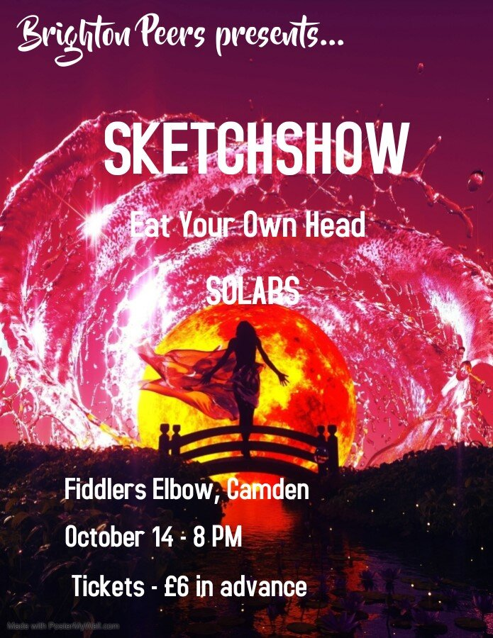 Sketchshow/Eat your own head/Solars/Grim Hernandez plus Guests at The Fiddler's Elbow promotional image