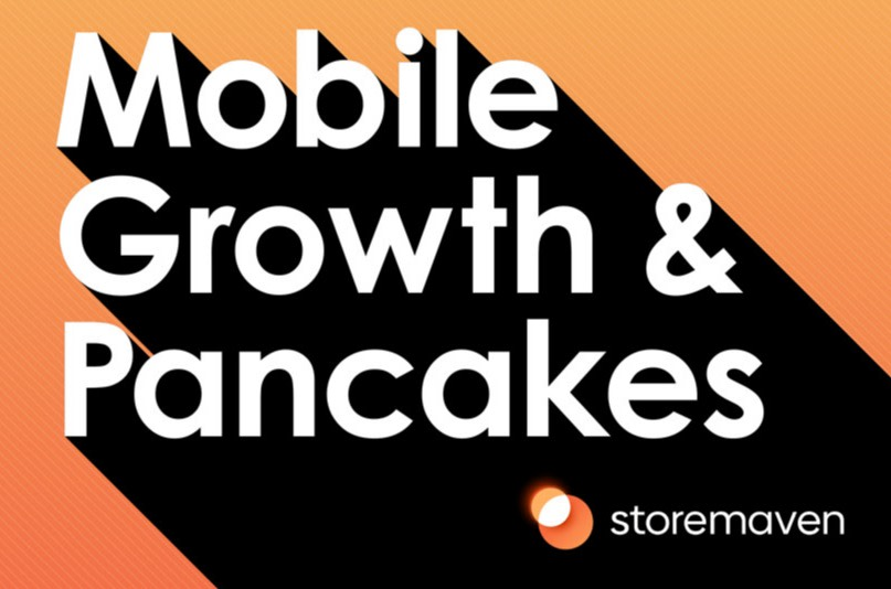 Introducing our New Podcast Series: Mobile Growth and Pancakes