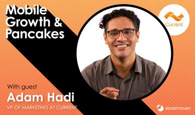 Episode #6: Balancing Performance and Brand Marketing with Adam Hadi