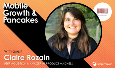 Episode #4: User Acquisition Systems with Claire Rozain