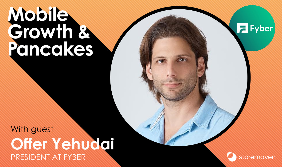 Episode #21: Post-IDFA Mobile Advertising with Offer Yehudai