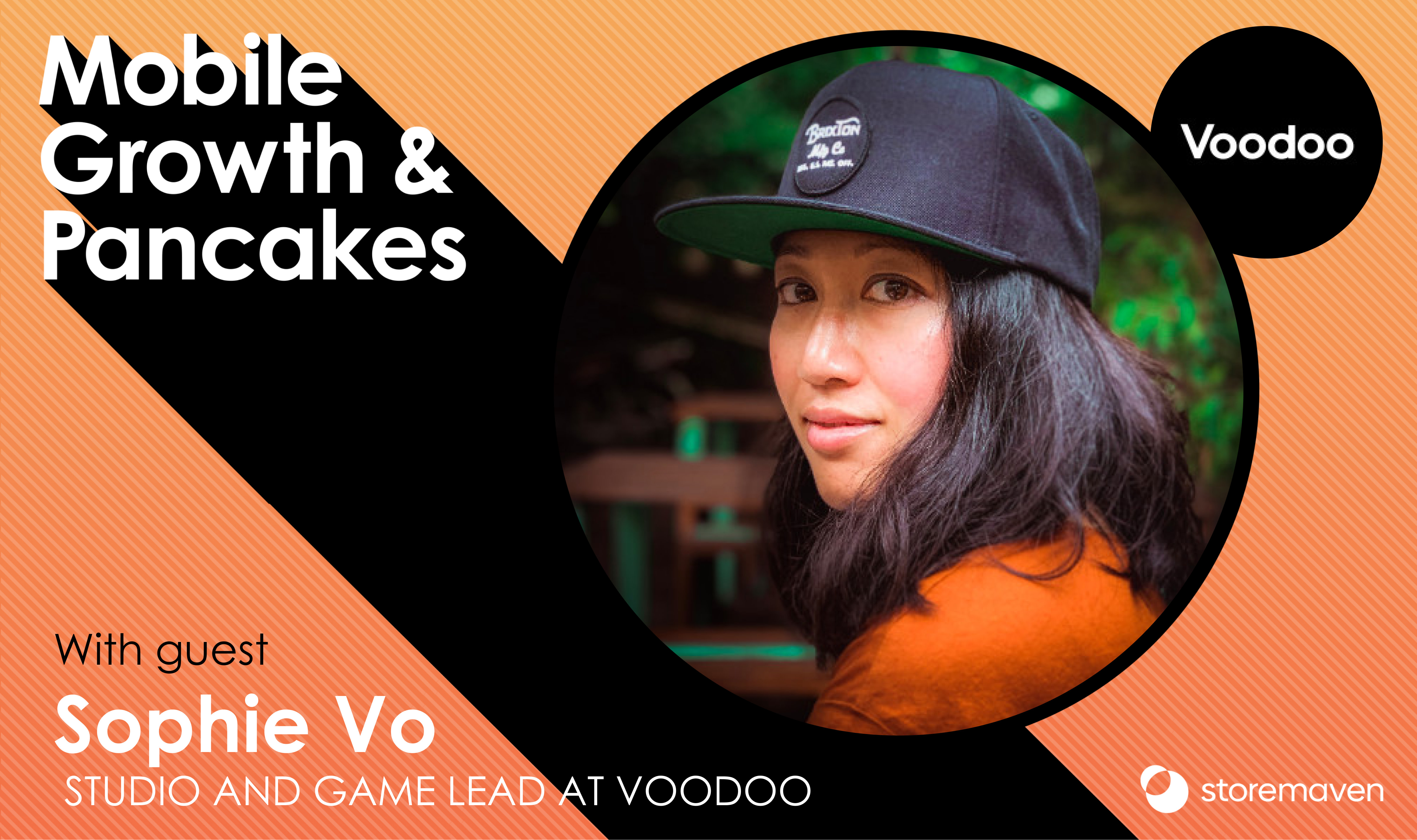 Episode #22: Launching Hit Mobile Games with Sophie Vo
