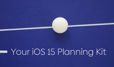 How to Prepare Your App Store and ASO for iOS 15 – The Definitive Kit