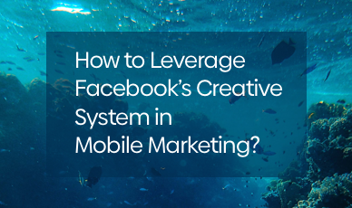 How to Leverage Facebook's 'The Big Catch' Creative System in Mobile Marketing?