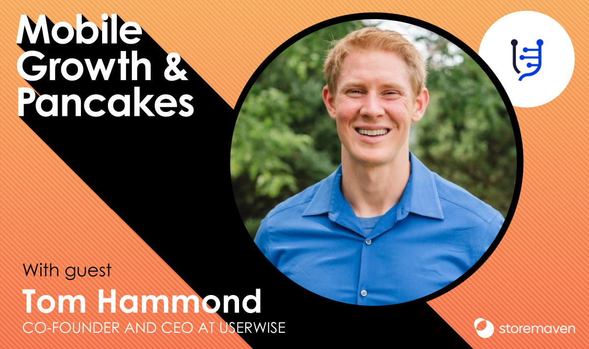 Episode #27: Are Paid UA Ads Useless? With Tom Hammond