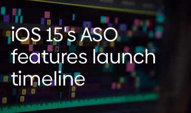 What's the Update: iOS 15's New ASO Features Launch Timeline