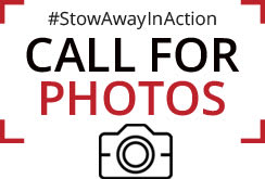 Call for Photos - #StowAwayInAction