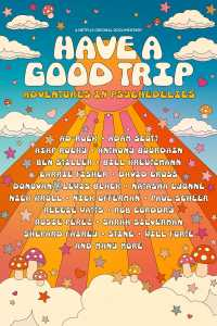 """Watch """"Have a Good Trip: Adventures in Psychedelics"""" with friends"""