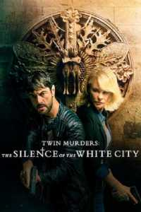 """Watch """"Twin Murders: The Silence of the White City"""" with friends"""