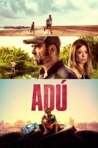 """Watch """"Adú"""" with friends"""