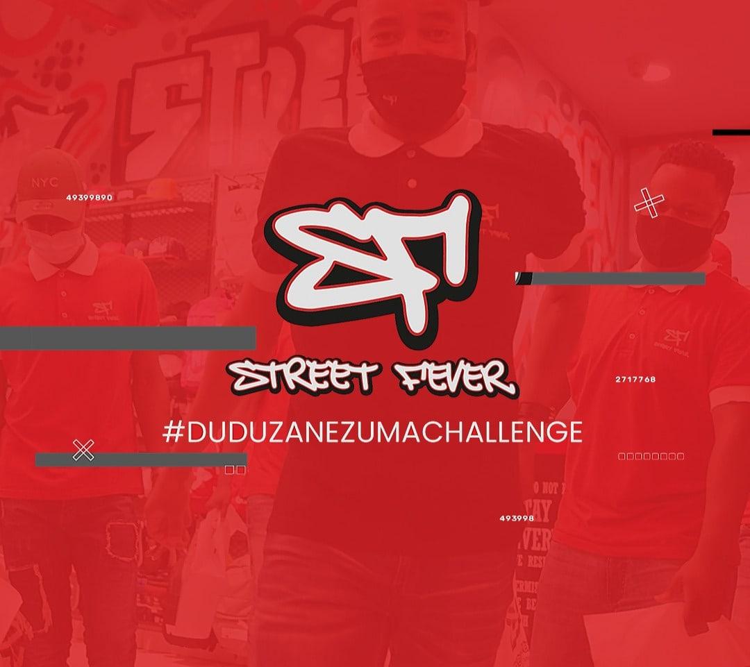 Street Fever x DuduzanezumaChallenge