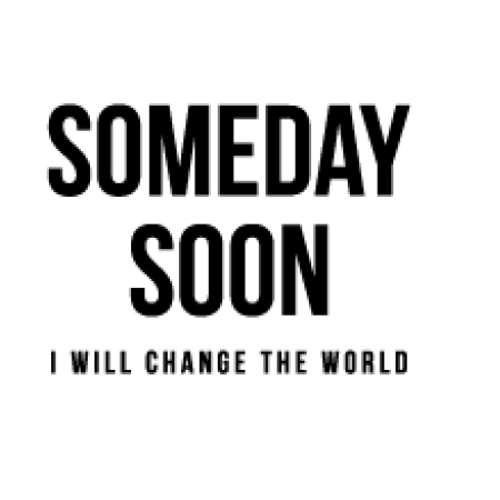 Someday Soon