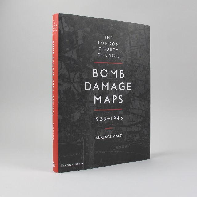 Thames & Hudson Laurence Ward Bomb Damage Maps: 1939-1945