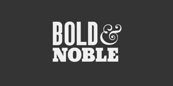 Bold & Noble