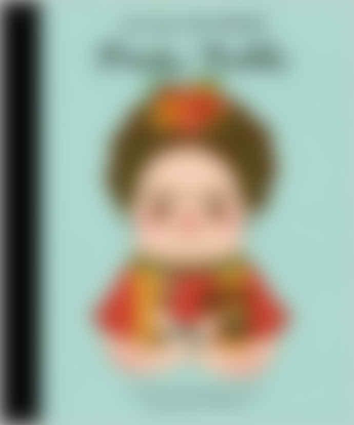Frida Kahlo Little People Big Dreams Book