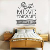 Wall ArtAlways Move Forward Never Look Back Wall Sticker