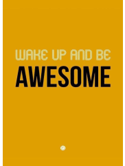 JuniqeWake Up and Be Awesome Poster Yellow - Leinwandbild