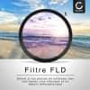 Filtre Fluorescence FLD pour Pentax HD DA 16-85mm F3.5-5.6 ED DC WR (Ø 72mm) Filtre FD