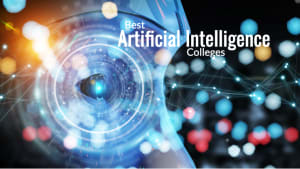Best Artificial Intelligence Colleges