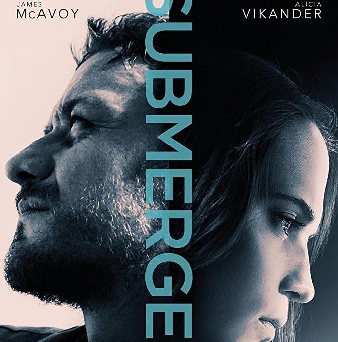 Submergence Movie (2017); Katanya Love Has No Limits