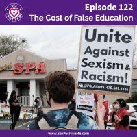 E122: The Cost of False Education