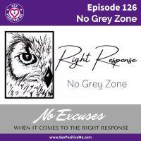 E126: No Grey Zone