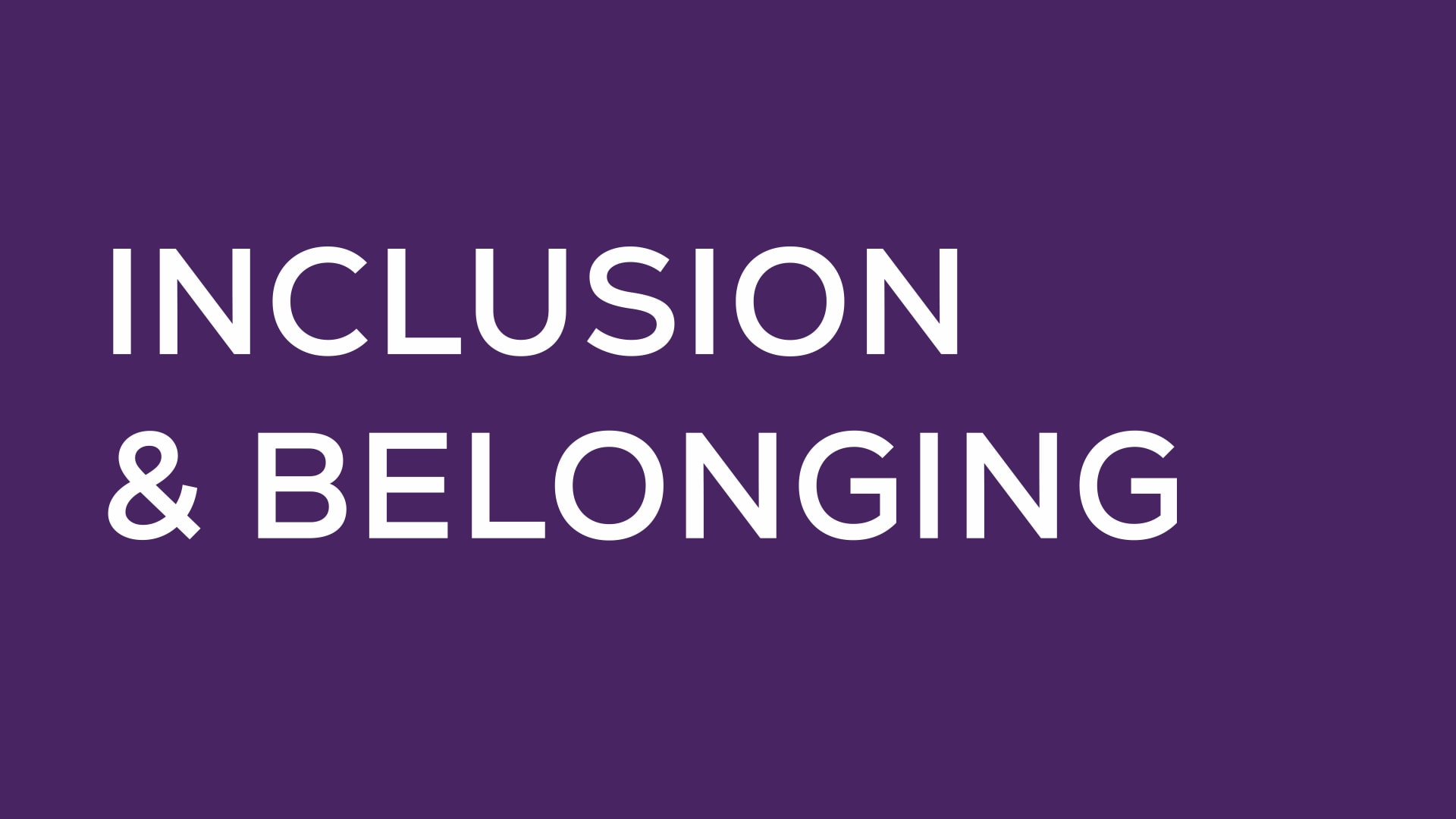 Inclusion & Belonging Research