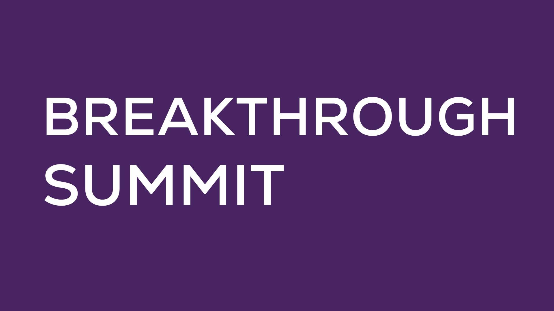 Breakthrough Summit