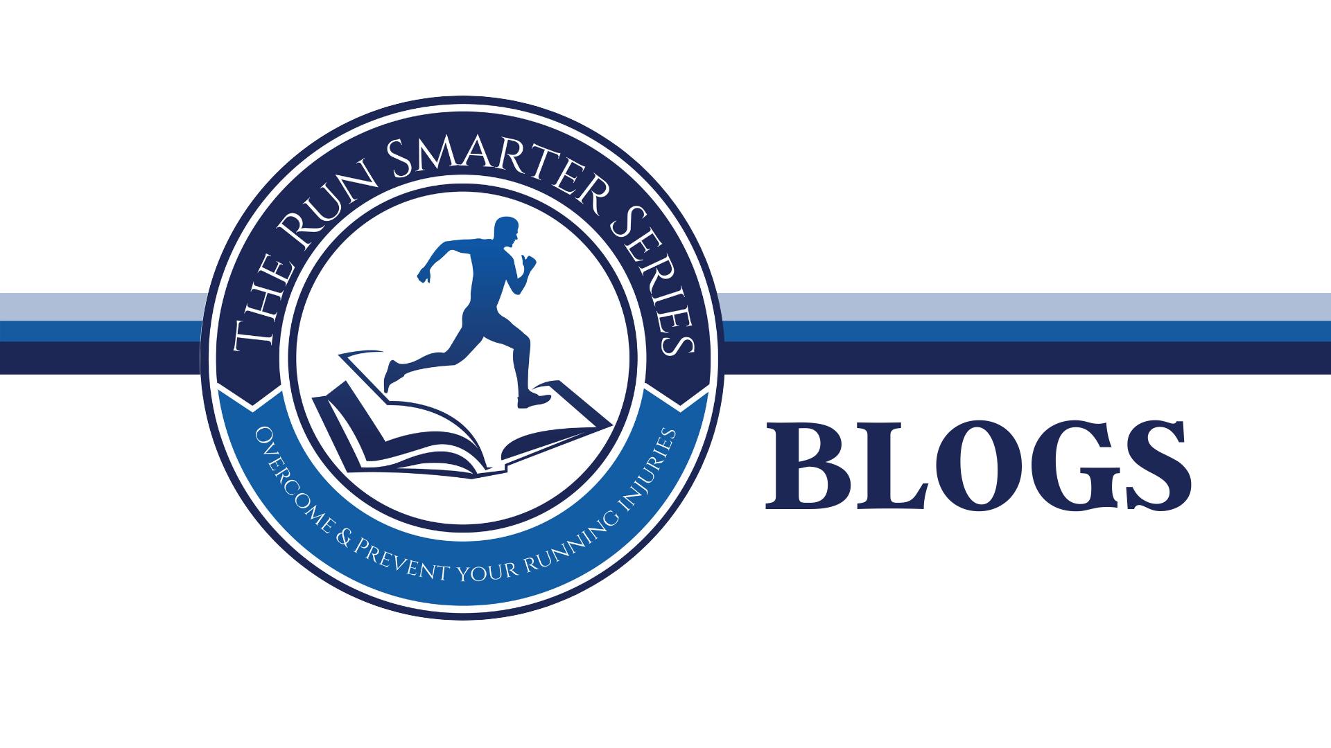 Blog – The Run Smarter Series