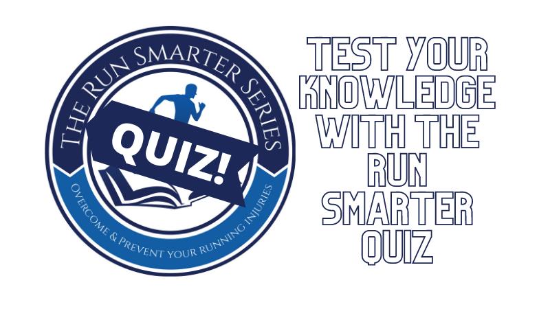 Run Smarter Quiz
