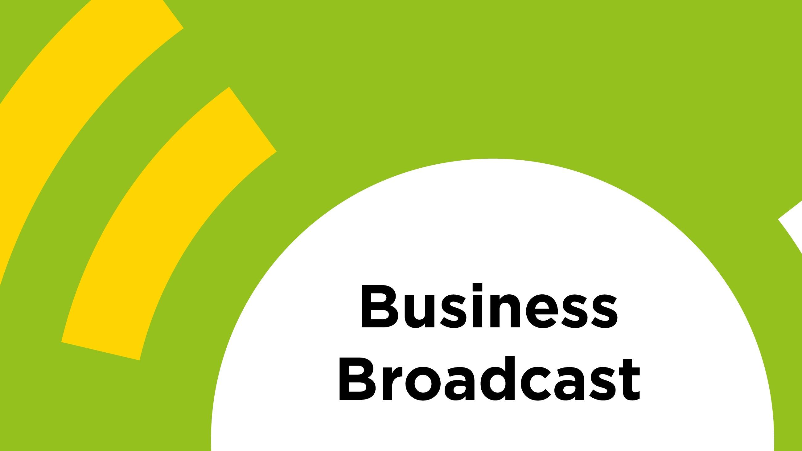 Business Broadcast