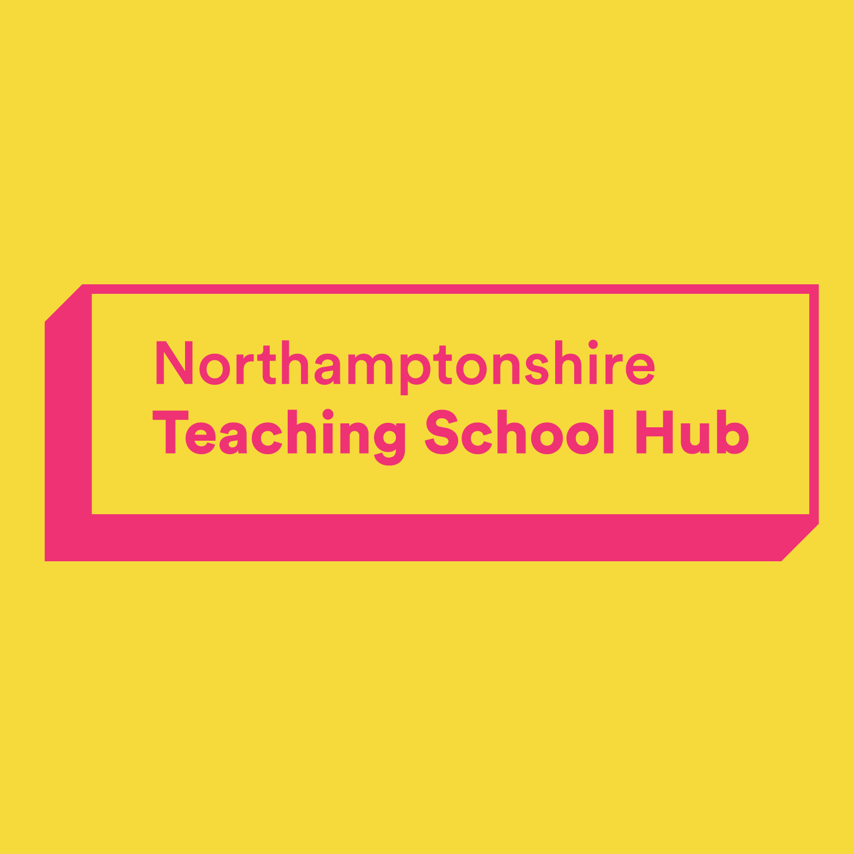 Welcome to the Northamptonshire Teaching School Hub
