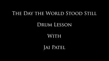 The Day the World Stood Still - Jai's Drum Lessons