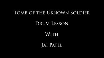 Tomb of the Unknown Soldier - Jai's Drum Lessons