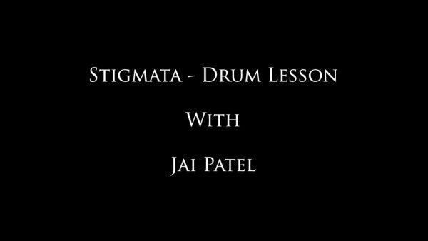 Stigmata - Jai's Drum Lessons