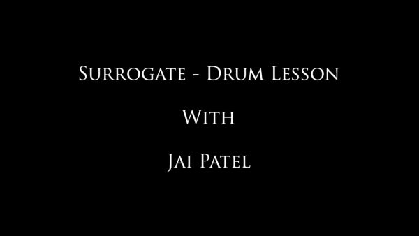 Surrogate- Jai's Drum Lessons