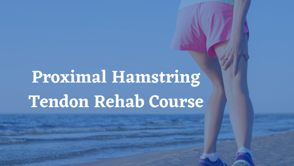 Hamstring Tendon Rehab Course