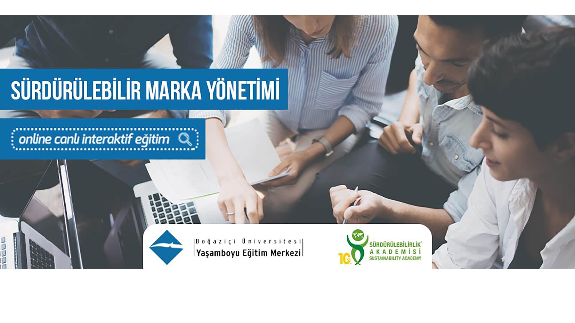 Sürdürülebilirlik Akademisi x BUYEM: Sürdürülebilir Marka Yönetimi Eğitimi (Ekim - Aralık 2020)