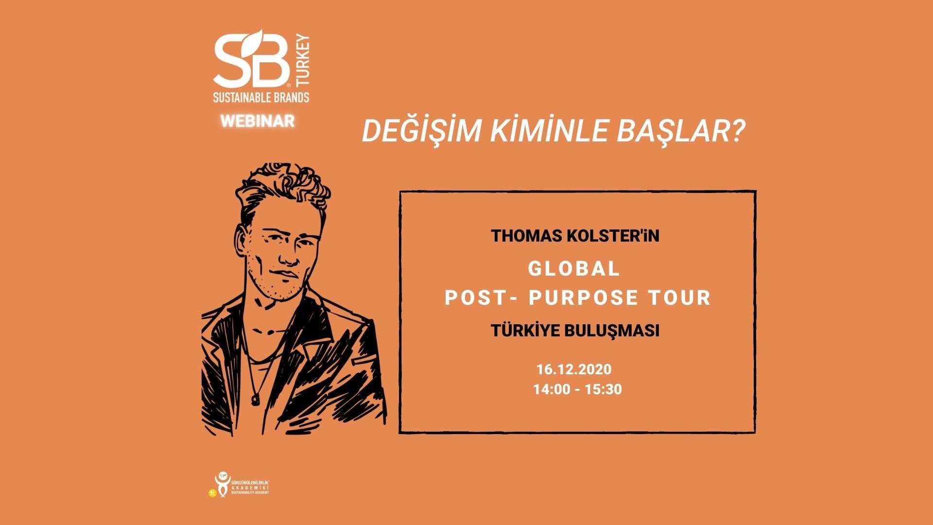Thomas Kolster'in Global Post-Purpose Tour Türkiye Buluşması