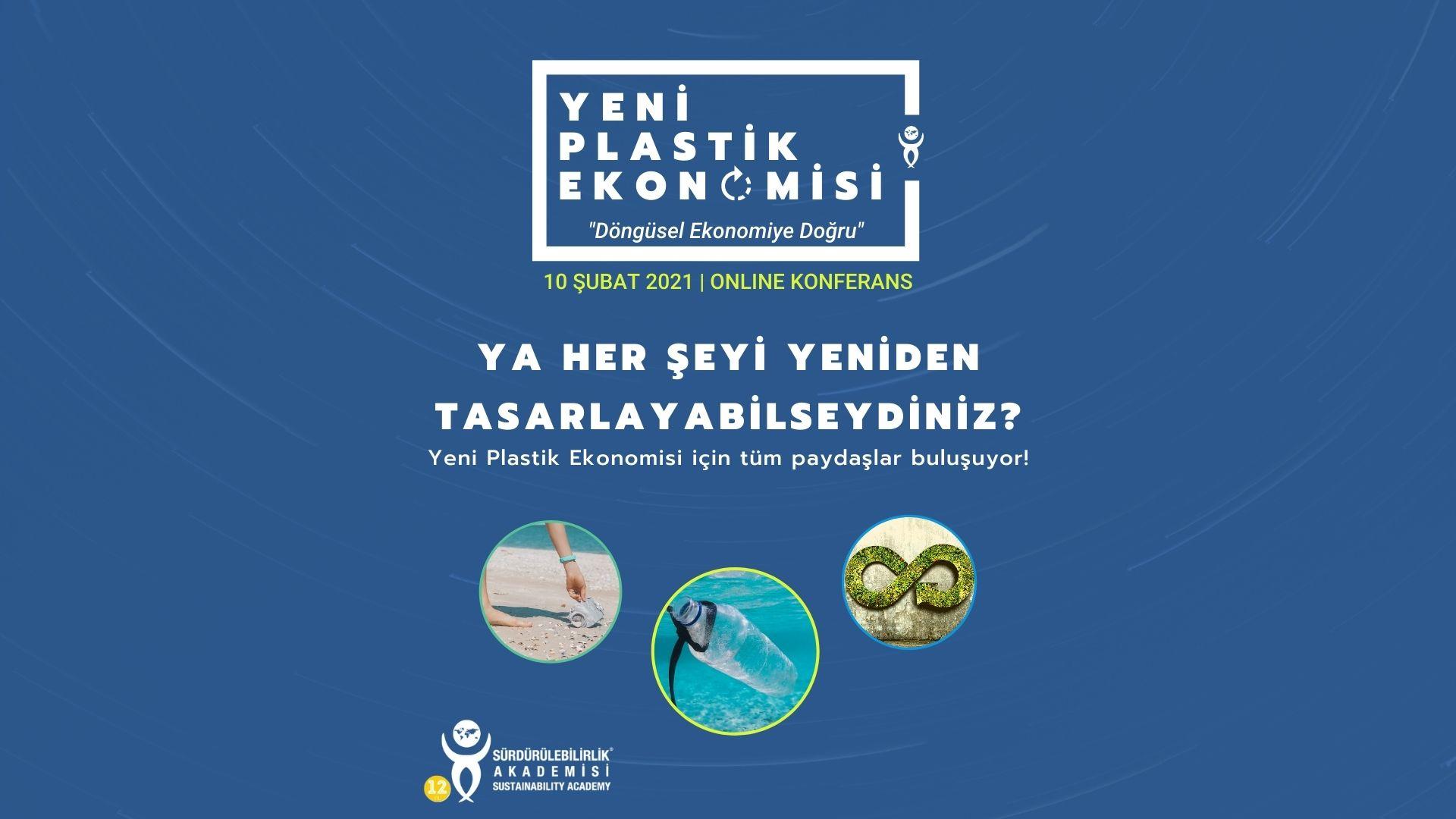 Yeni Plastik Ekonomisi Konferansı