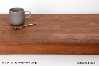"Antique Pine Ledge 3"" Lip"