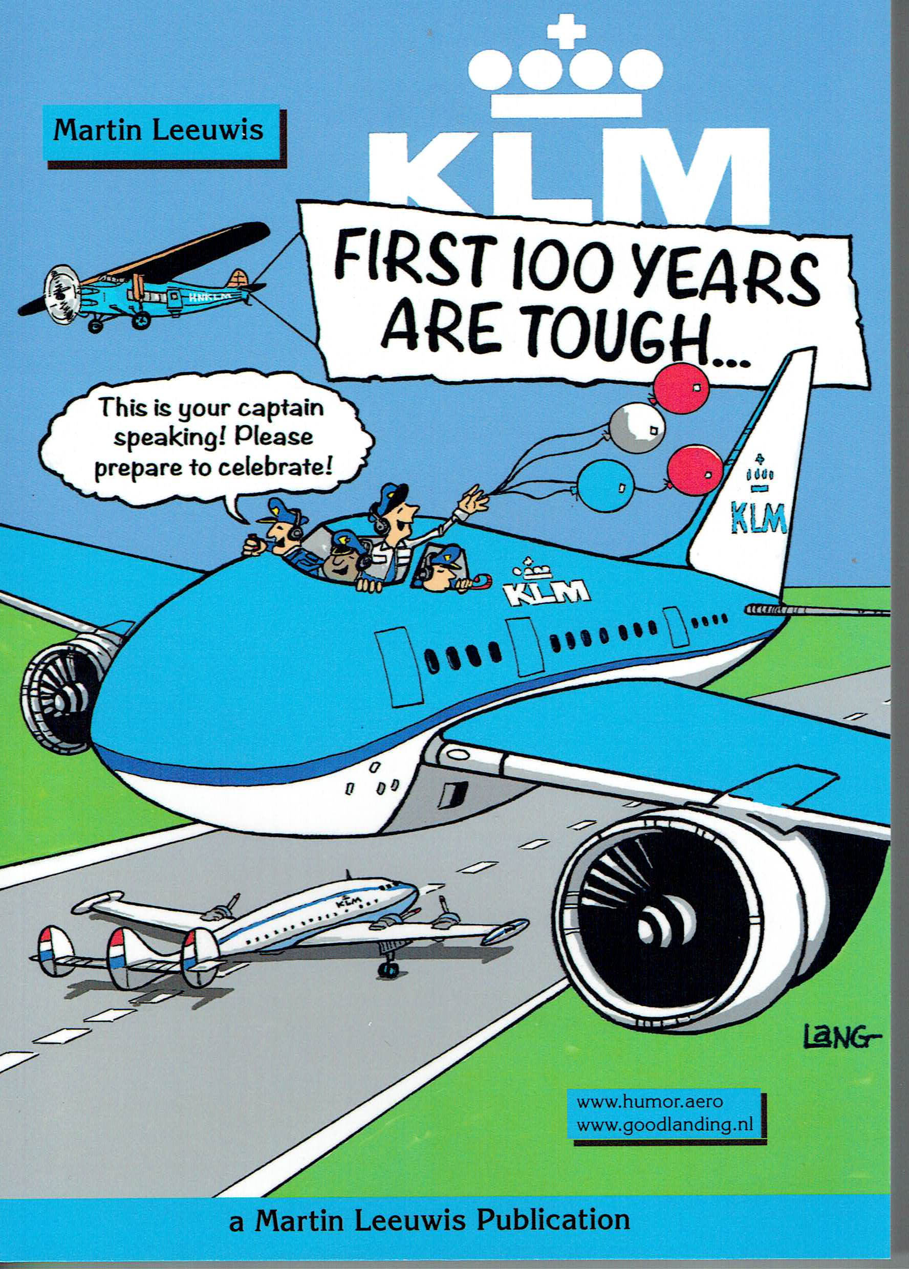 KLM First One Years are Tough