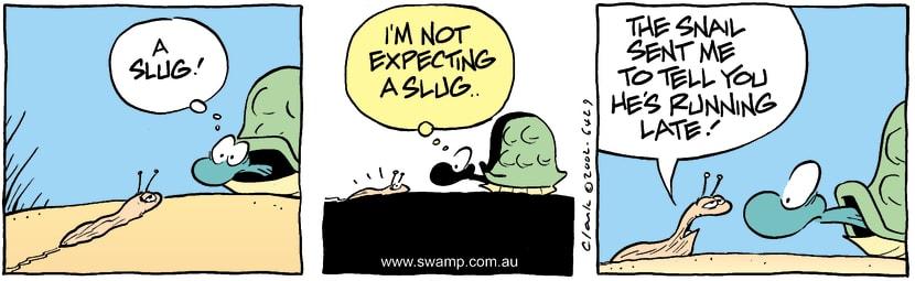 Swamp Cartoon - Slow SlugApril 25, 2002
