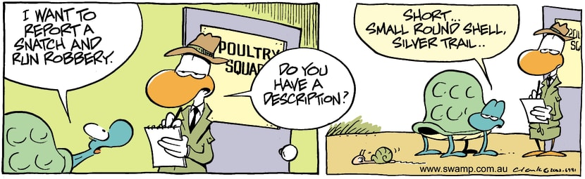 Swamp Cartoon - Snatch & RunJanuary 28, 2004
