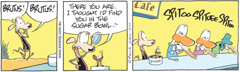 Swamp Cartoon - Brutus Cockroach in Sugar BowlOctober 10, 2012