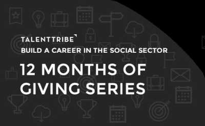 TalentTribe: 12 Months of Giving Series