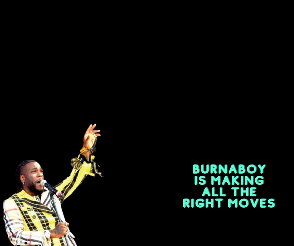 Burnaboy is making all the right moves (1)