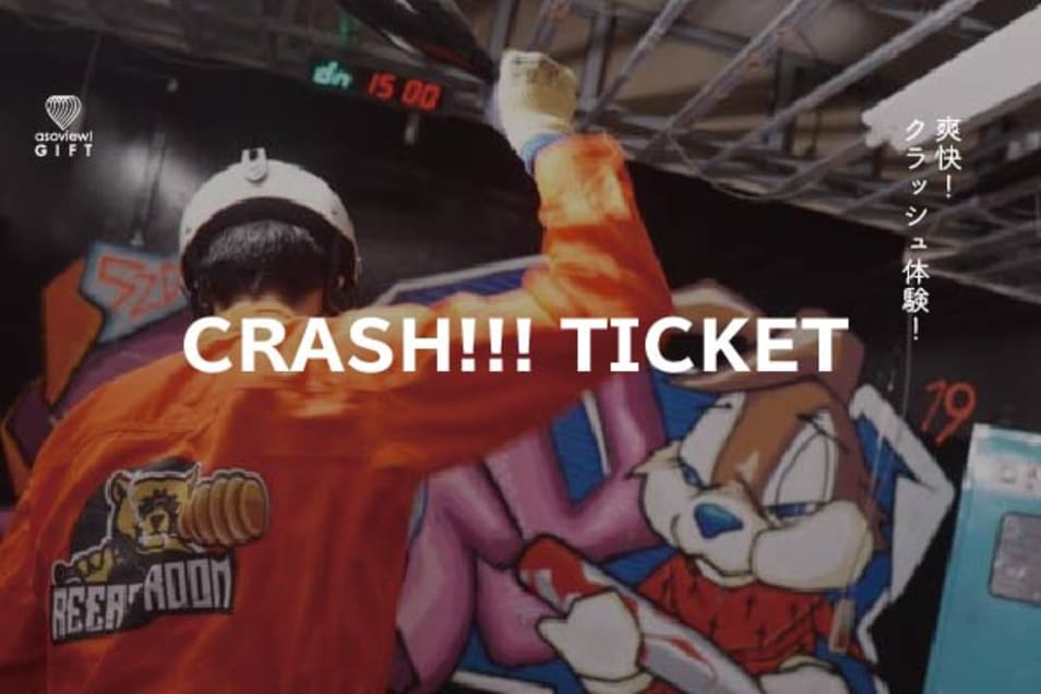 CRASH TICKET