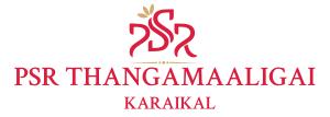 PSR Thangamaligai, Karaikal